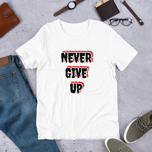 NEVER GIVE UP Short-Sleeve Unisex T-Shirt design for Strong Women - Hobbies Finder