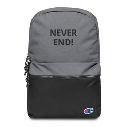 NEVER END Quote design Embroidered Champion Backpack Made in USA - Hobbies Finder