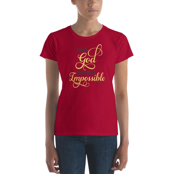 NEW design For Women With God Nothing Shall Be Impossible short sleeve t-shirt - Hobbies Finder