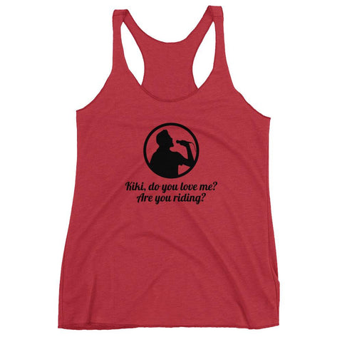 NEW design for trendy song Kiki, do you love me? Are you riding?Women's Racerback Tank - Hobbies Finder
