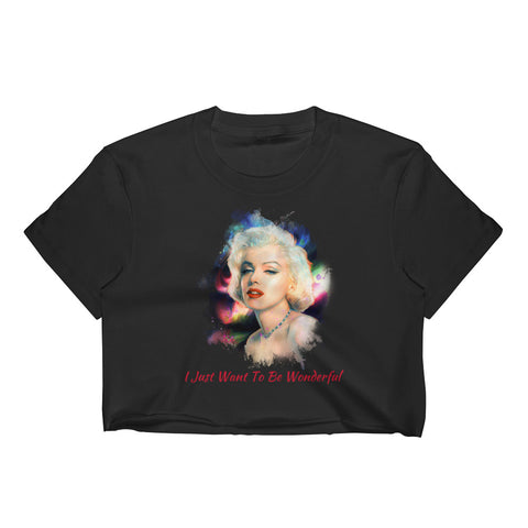 """I Just Want To Be Wonderful"" Marilyn Monroe for Women's Crop Top - Hobbies Finder"
