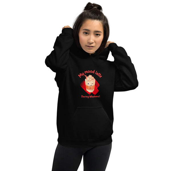 My Mood During Weekend! Unisex Hoodie for Women - Hobbies Finder