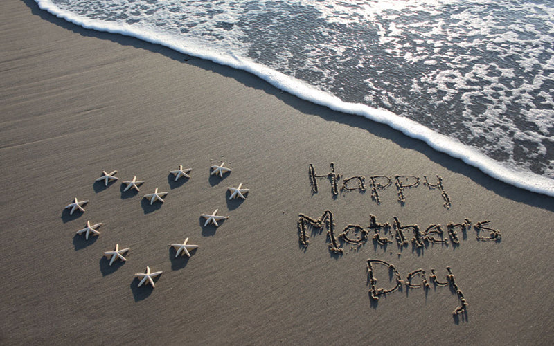 Top 4 Reasons to Celebrate Mother's Day at the Beach