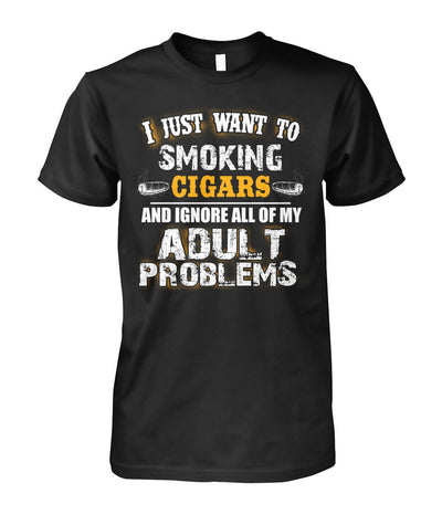 I Just Want to Smoking Cigars - Cigars Lovers Club - Cigar Apparels, Shirts, Mugs, Posters...
