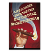 Life is short - Cigars Lovers Club - Cigar Apparels, Shirts, Mugs, Posters...