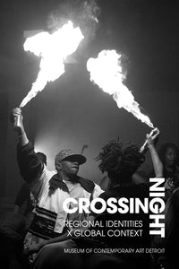 Crossing Night: Regional Identities x Global Context