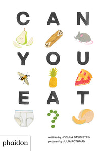 Can You Eat? Board Book