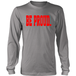 Be Proud - Unisex Long sleeve Shirt - Red