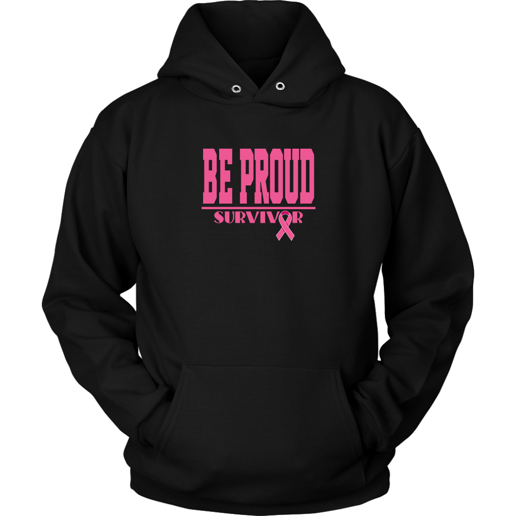Be Proud - Breast Cancer Survivor - Unsisex Hoodie