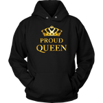 Proud Queen - Ladies Hoodie
