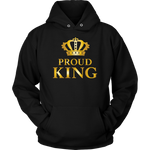 Proud King - Royalty - Limited Edition Mens Hoodie