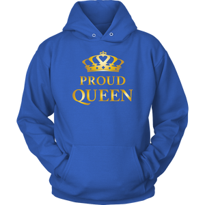Proud Queen - Royalty - Limited Edition Ladies Hoodie