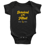 Survival of the Fittest by Upscale Fitness - Infants - BodySuit