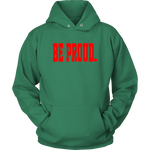Be Proud - Unisex Hoodie - Red