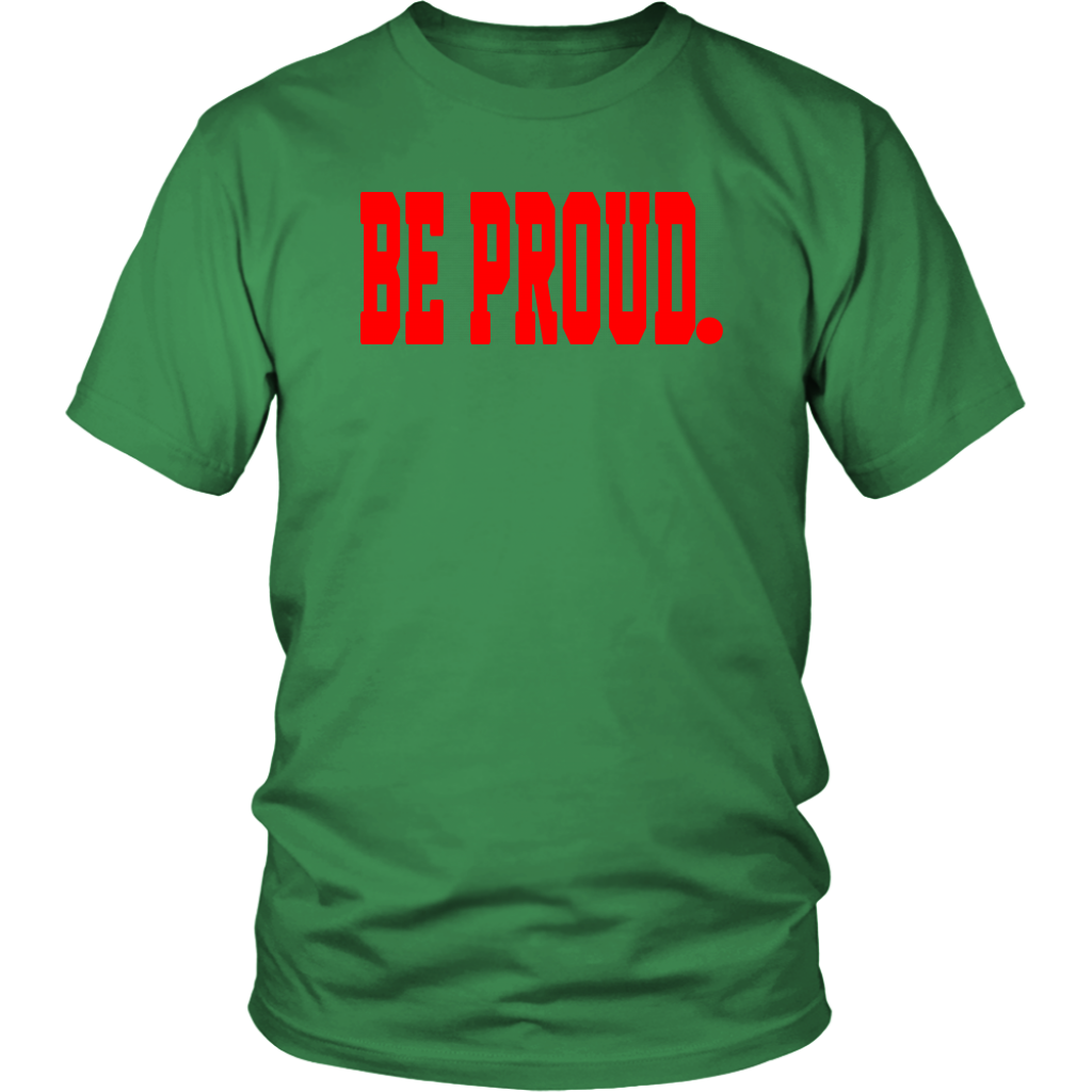 Be Proud - Red - Unisex