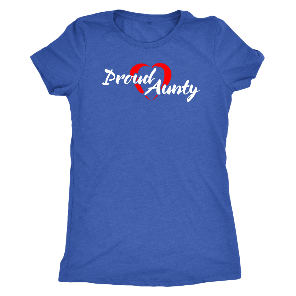 Proud Aunty Love - Ladies Tee - Triblend