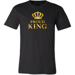 Proud King - Royalty - Limited Edition Mens T-Shirt