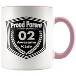 Proud Parent of 2 Awesome Kids - Mug