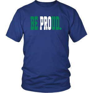 Be Proud - GreenWhiteGreen - Unisex