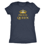 Proud Queen - Ladies (slim fit)