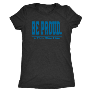 Be Proud - a Thin Blue Line - Ladies
