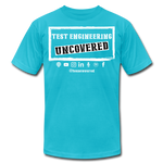 TE Uncovered - Unisex T-Shirt - turquoise