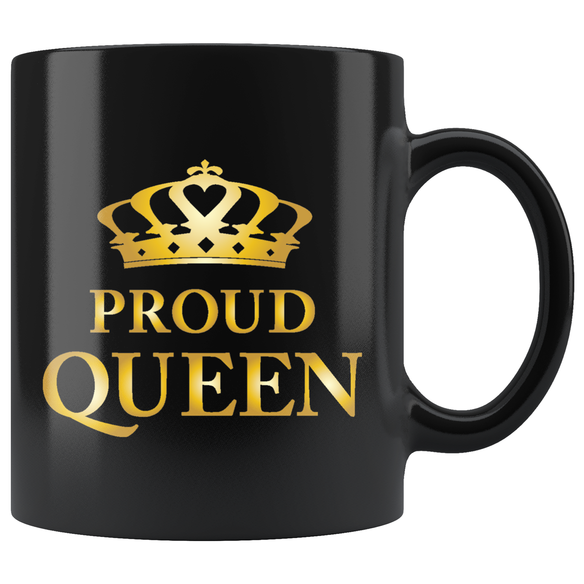 Proud Queen - Black Mug (gold)