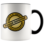 Proud Investor - Accent Mugs - 11oz