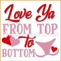 Love Ya From Top to Bottom TP HL2472 embroidery file