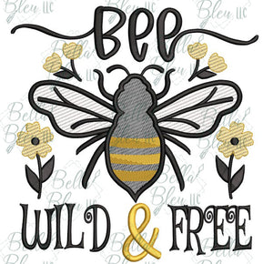 BBE Bee Wild & Free Sketchy saying