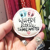 DBB NICU Feltie  - Where the Little Things Matter - In the Hoop embroidery design