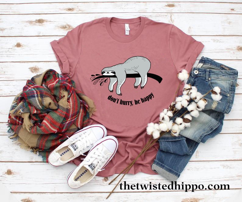 Don't Hurry, Be Happy Adorable Sloth Mauve Unisex Tee