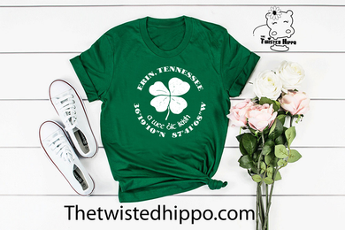 A Wee Bit Irish - Erin, TN - Hometown Green Unisex Tee