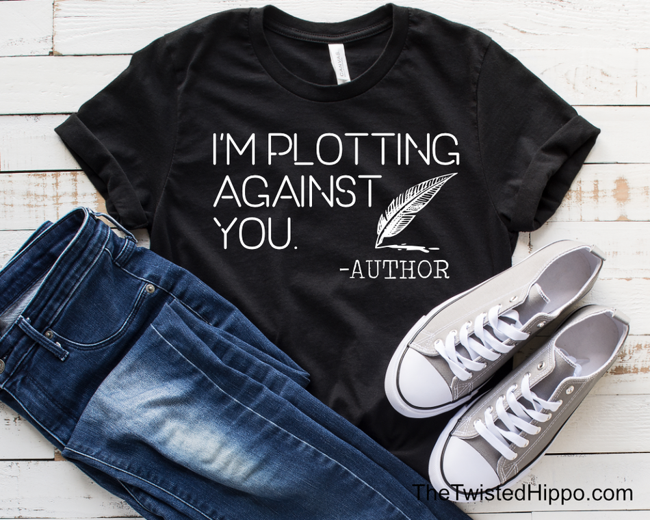 I'm Plotting Against You Book Lovers Author Novel Unisex Black T-Shirt