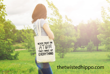 Load image into Gallery viewer, Never Trust An Atom - Science Teacher - Funny Teacher Appreciation Canvas Tote Bag Gift
