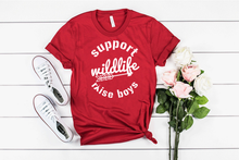 Load image into Gallery viewer, Support Wildlife, Raise Boys  Tee