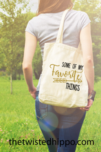 Load image into Gallery viewer, Some of My Favorite Things -  Canvas Tote Bag