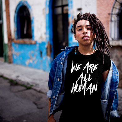 We Are All Human Unisex Black T-shirt