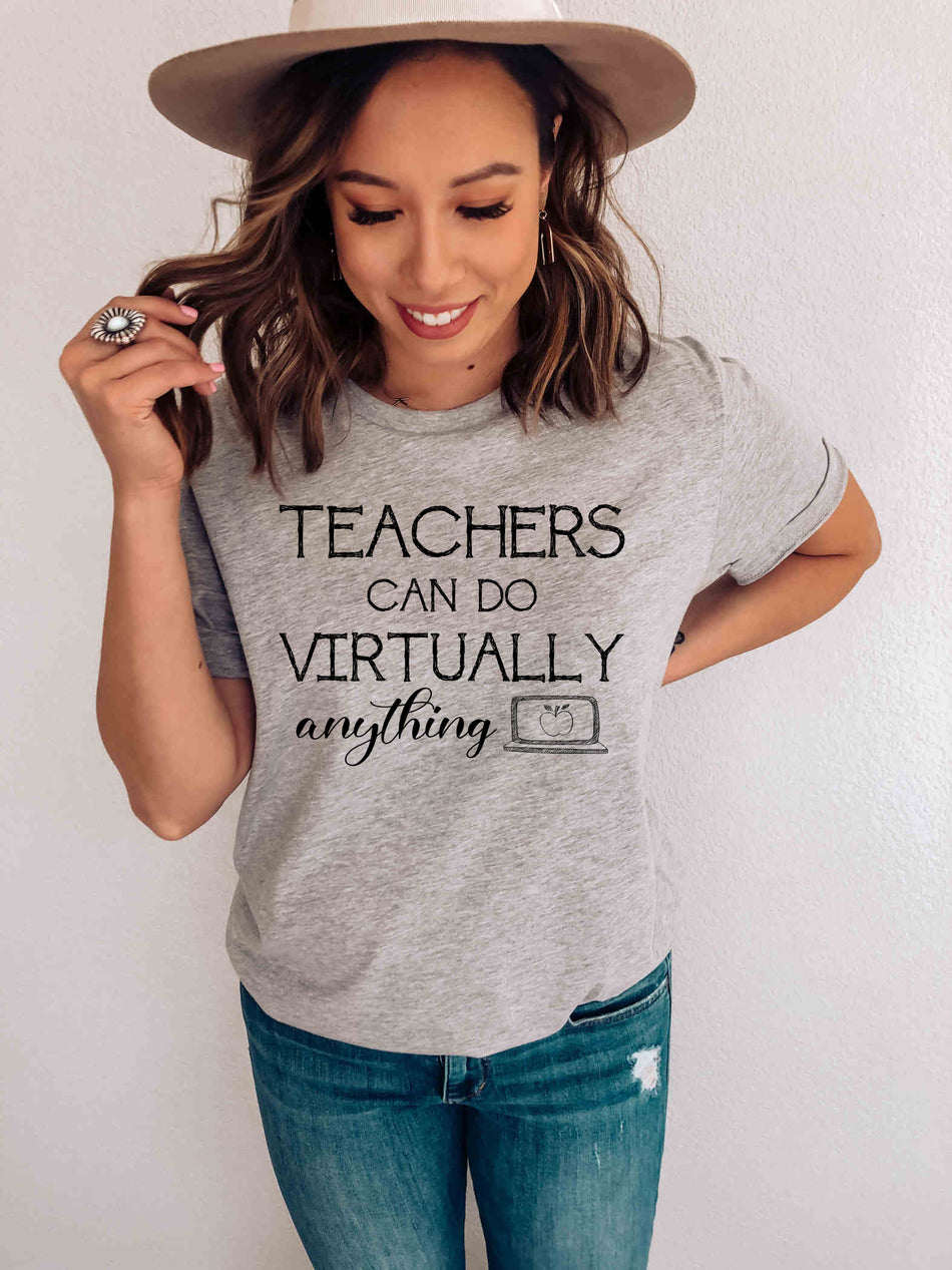 Teachers Can Do Virtually Anything . . . Anything
