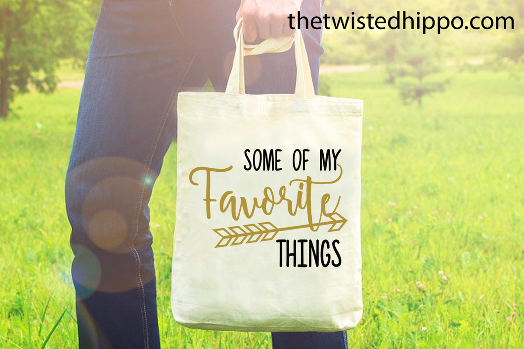 Some of My Favorite Things -  Canvas Tote Bag