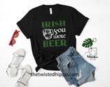 Irish You Were Beer Funny Graphic St Patrick's Day Unisex T-shirt