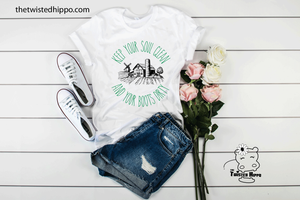 Keep Your Soul Clean and Your Boots Dirty Unisex Tee