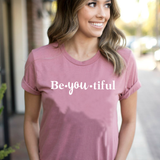 Be-YOU-tiful - You Are Enough Unisex Tee