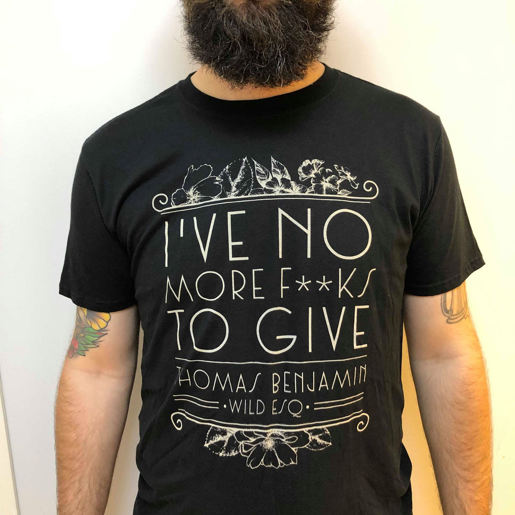 No More F**ks To Give Black T-shirt