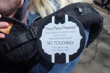 Load image into Gallery viewer, Micro Preemie Gift No Touching Car Seat Sign