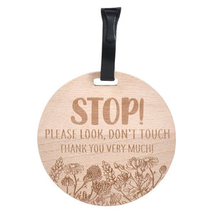 Wooden Stop Please Don't Touch Flower Car Seat & Stroller Tag