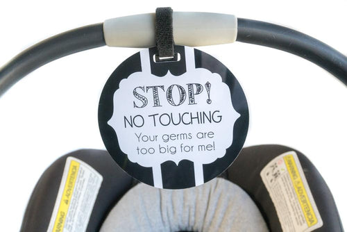 Tags 4 Tots Newborn baby black and white car seat sign to not touch baby stroller