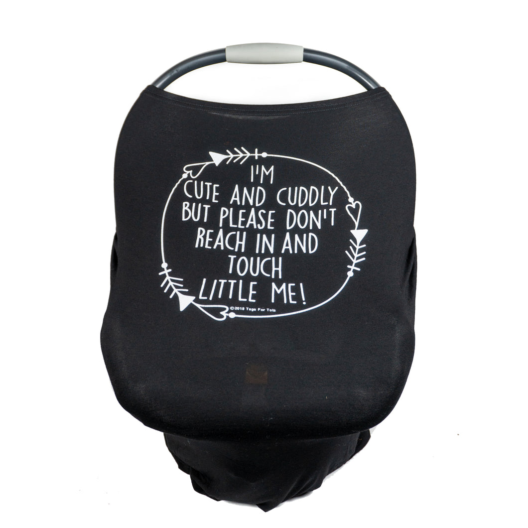 Black Car Seat 5 in 1  Cover  – I'm Cute & Cuddly But Please Don't Touch Little Me