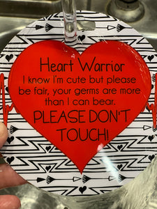 Heart Warrior No Touching Tag
