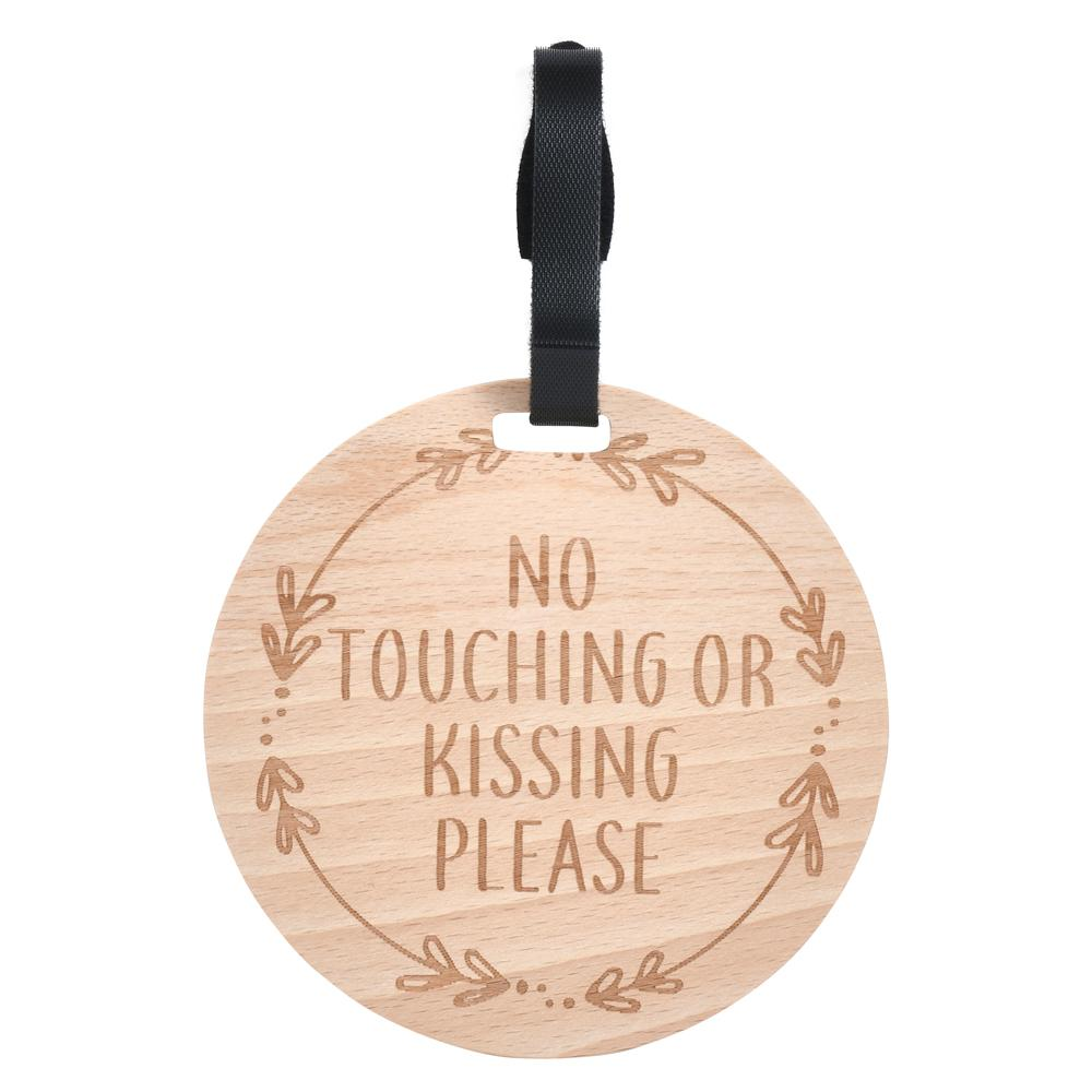 Wooden No Touching or Kissing Car Seat & Stroller Tag